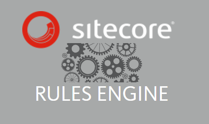 sitecore rules engine